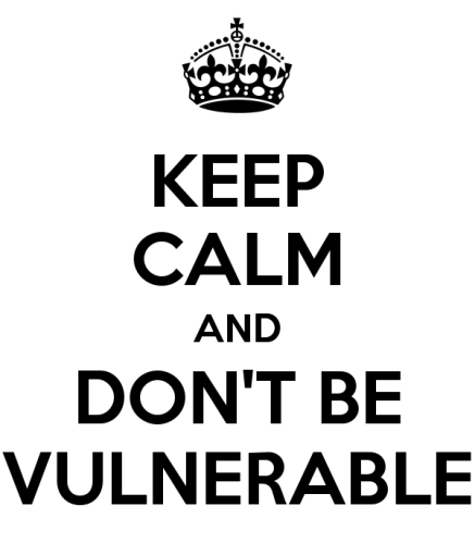 keep-calm-and-don-t-be-vulnerable