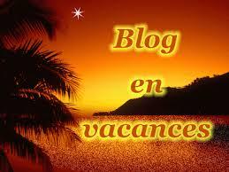 blog en vacance